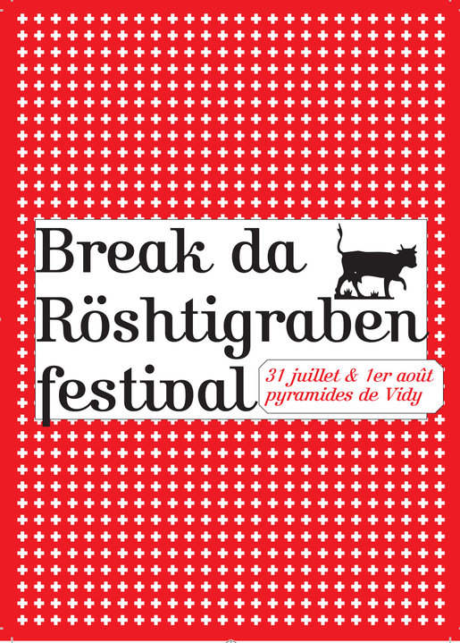 Break Da Röstigraben Festival